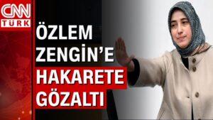 Ak Partili Özlem Zengin'e hakaret eden avukat yakalandı!