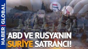 ABD İle Rusya'nın Suriye Satrancı! Barış Doster: Türkiye, Suriye Meselesini Bu İki Ülke İle Çözemez