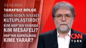 Gara neden siyaseti kutuplaştırdı? Kim HDP'nin yanında, kim mesafeli? – Tarafsız Bölge 22.02.2021