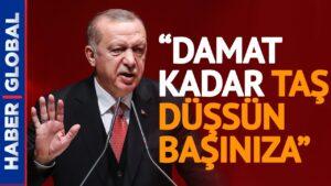 Erdoğan'dan Berat Albayrak Çıkışlarına Sert Tepki: Damat Kadar Taş Düşsün Başınıza