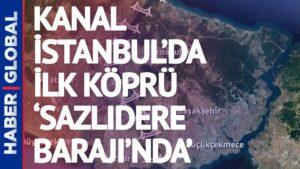 Kanal İstanbul'da İlk Temel 26 Haziran'da!